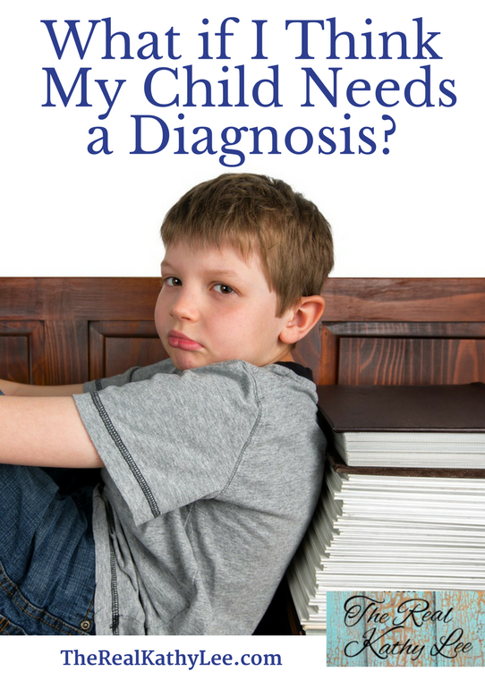 What if I think My Child Needs a Diagnosis?