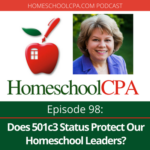 Does 501c3 Status Protect Our Homeschool Leaders?