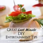 Last Minute DIY Entertainment Tips