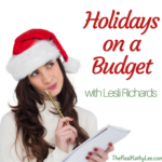 Holidays on a Budget with Lesli Richards