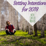 Setting Intentions for 2018 with Christy Montes