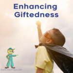 Enhancing Giftedness