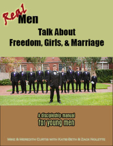 Real Men Talk About Freedom, Girls, & Marriage Bible Study Workbook
