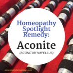 Spotlight Remedy: Aconite (Aconitum Napellus)