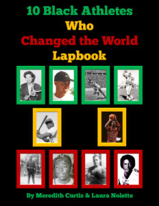 10 Black Athletes Who Changed the World Lapbook