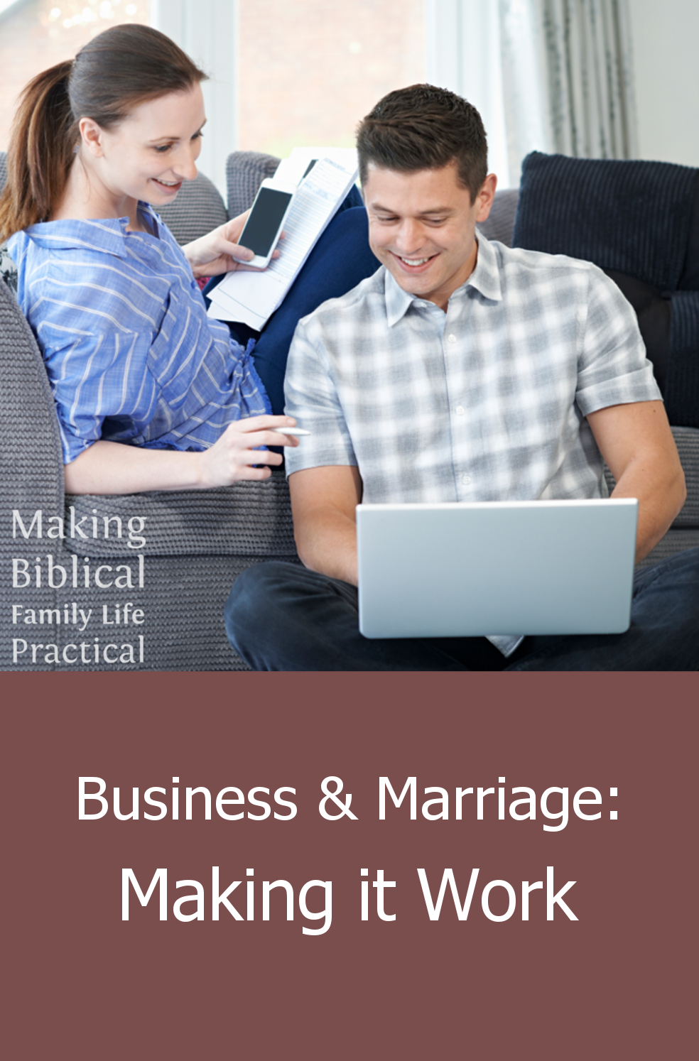 Making a Marriage Work
