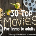 30 Top Films For Middle School to Adult