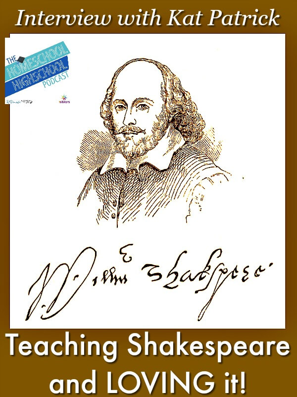 HSHSP Ep 104: Teaching Shakespeare and Loving It! Interview with Kat Patrick