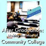 HSHSP Ep 106 After Graduation Making the Most of Community College