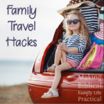 New Hacks for Family Travel – MBFLP 199