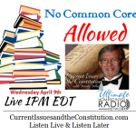 Current Issues -Common Core
