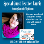 Mommy Jammies Night with Heather Laurie of Special Needs Homeschooling