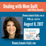 Dealing with Mom Guilt | Mommy Jammies Night