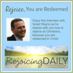 Rejoicing Daily with Israel Wayne