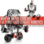 Destination:Inspiration Podcast Episode # 009- Learning with LEGO robotics