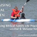 Raising Real Men on Making Biblical Family Life Practical