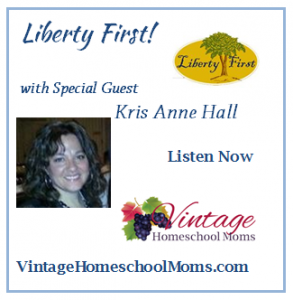 LibertyFirst-VintageHomeschoolMoms.com