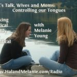 MBFLP – Let's Talk Wives & Moms: Controlling our Tongues