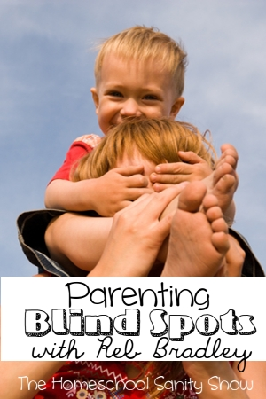 Could you have some parenting blind spots that put your homeschool family at risk? Reb Bradley will inspire you in this podcast.