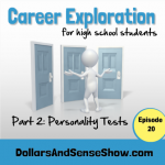 Career Exploration Part 2. Personality Tests. Episode 20
