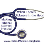 MBFLP – When There's Sickness In The House