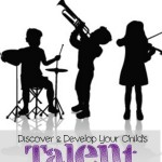 Discover & Develop Your Child's Talent