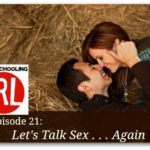 Let's Talk Sex…Again – HIRL Episode 21