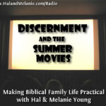 MBFLP – Discernment and the Summer Movies