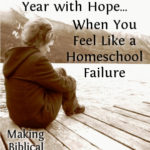 MBFLP – How To Start Your School Year When You Feel Like A Homeschool Failure