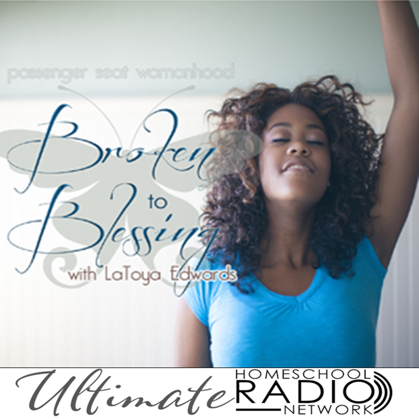 From Broken to Blessing (Passenger Seat Womanhood)
