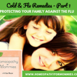 Cold & Flu Remedies Part 1 – Protecting your Family Against the Flu