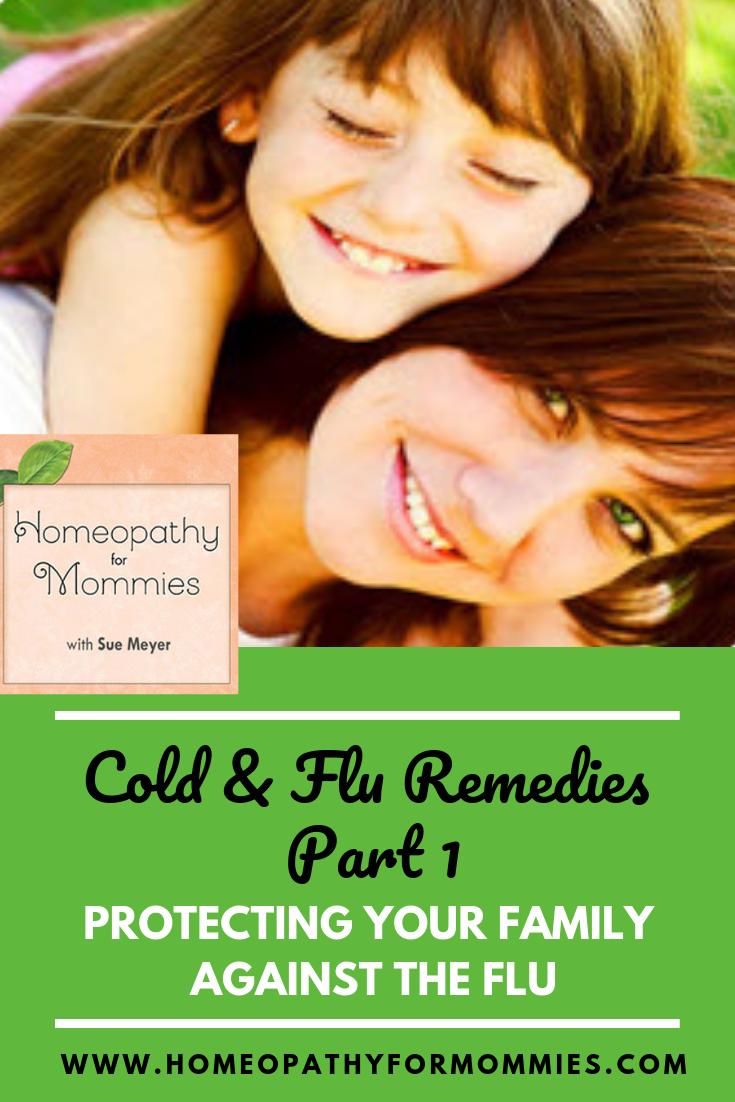In this Episode, Sue Meyer, of Homeopathy for Mommies, shares with you helpful remedies for Colds & Flu. #Homeschool #Podcast