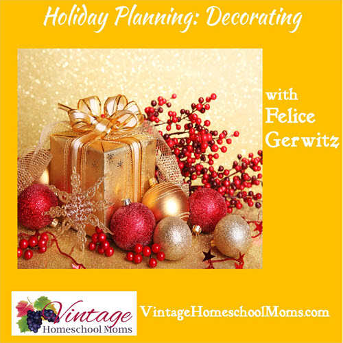 HolidayPlanningDecorating_VintageHomeschoolMoms.com