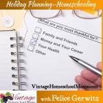 VHM – Holiday Planning: Homeschooling