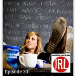 I Love Homeschooling, But I'm Not A Good Teacher – HIRL Episode 33