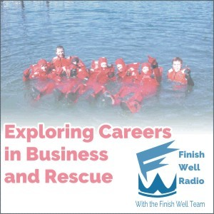 Finish Well Podcast #018, Exploring Careers in Business and Rescue with Meredith Curtis on the Ultimate Homeschool Radio Network