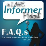 IAHE F.A.Q.s for New Homeschool Families – Part One