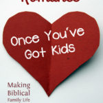 MBFLP – Romance Once You've Got Kids