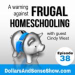 5 Warnings Against Frugal Homeschooling