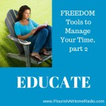 Educate – FREEDOM Tools part 2 – FAH episode 15