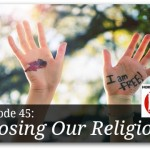 Losing Our Religion – HIRL Episode 45