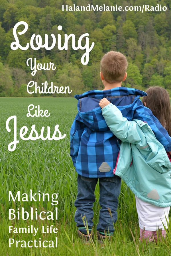 MBFLP Loving Your Children