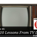 Top 10 Lessons From TV Dads, Part 2 – HIRL Episode 46