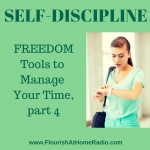 Self-Discipline – FREEDOM Tools part 4 – FAH episode 17