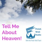 FW Radio – Tell Me About Heaven