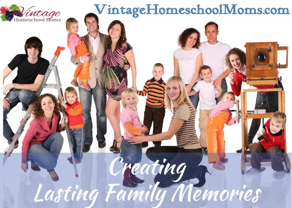 making family memories, best family memories, creating lasting memories, families, christian families
