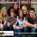 What I Wish I Had Known Before I Began Homeschooling – Episode 80