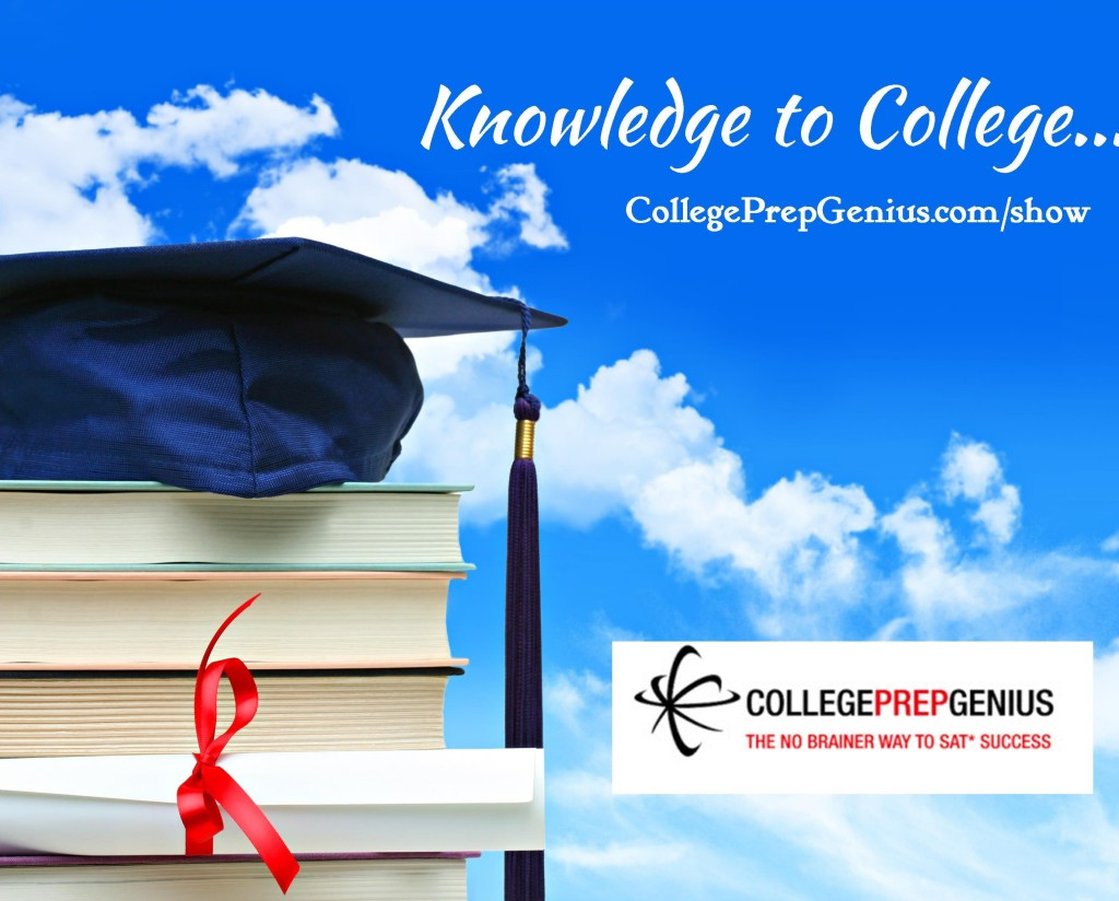 Knowledge to College, College Prep, College Prep Genius, College Selection Tips, Jean Burke