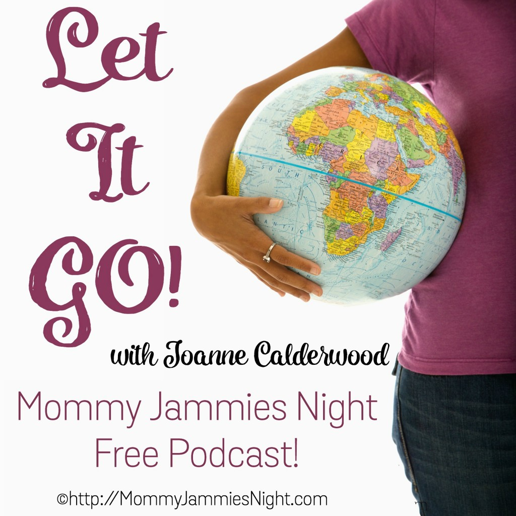 Encouragement for Mom, Mommy Jammies Night, Let It Go