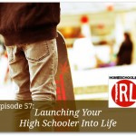 Free homeschool podcast discussing how to launch your high schooler into life.